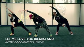 Zumba Cooldown / Stretch - Let me Love you (Fifty Shades Darker OST)