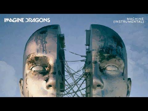 Imagine Dragons – Machine (Instrumental Remake)