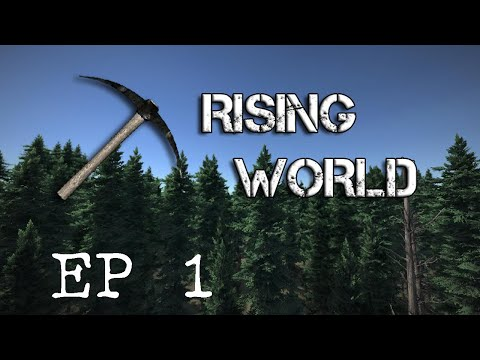 Rising World Ep1 - In The Beginning...