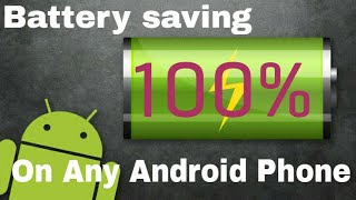 How to make battery saving On your Android phone 100% working 2017 (Bangla)