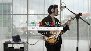 Pamungkas - Be Okay Again Today LIVE (solo) VERSION