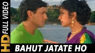 Download Bahut Jatate Ho Chah Humse | Alka Yagnik, Mohammad Aziz | Aadmi Khilona Hai 1993 Songs | Govinda MP3 song and Music Video