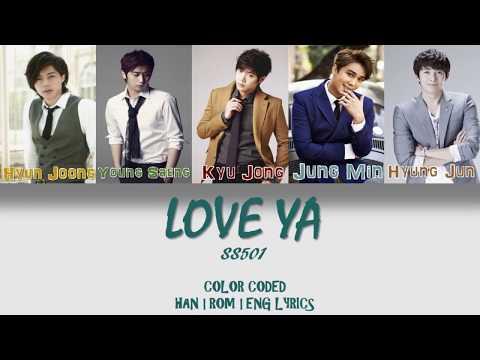 SS501 (더블에스오공일) - LOVE YA [HAN/ROM/ENG LYRICS] Color Coded