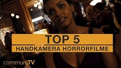 TOP 5: Handkamera Horrorfilme