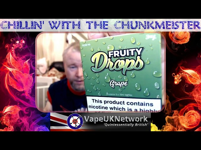 Chillin' with the Chunkmeister 27/6/2018 -  Live vaping and vape related chat, news, reviews and fun
