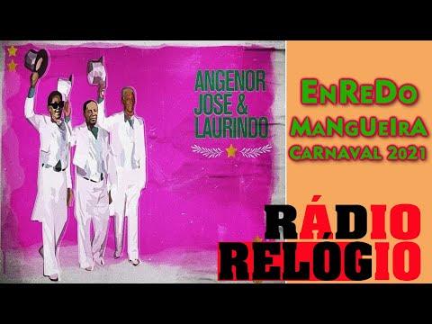 ⏰ CARTOLA, JAMELÃO e DELEGADO   Enredo da Mangueira para o Carnaval 2021