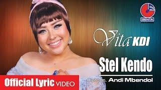STEL KENDO - VITA KDI (OM. MALIKA) -  Lyric