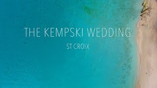 St Croix in 2017 for The Kempski Wedding - 7 days in 11 minutes
