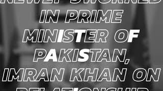 Imran Khan on Relationship with India   25 July 2018