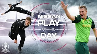 Nissan Play of the Day   New Zealand vs South Africa   ICC Cricket World Cup 2019