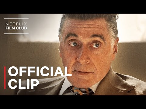 The Irishman - Al Pacino Says You're Late Clip | Netflix