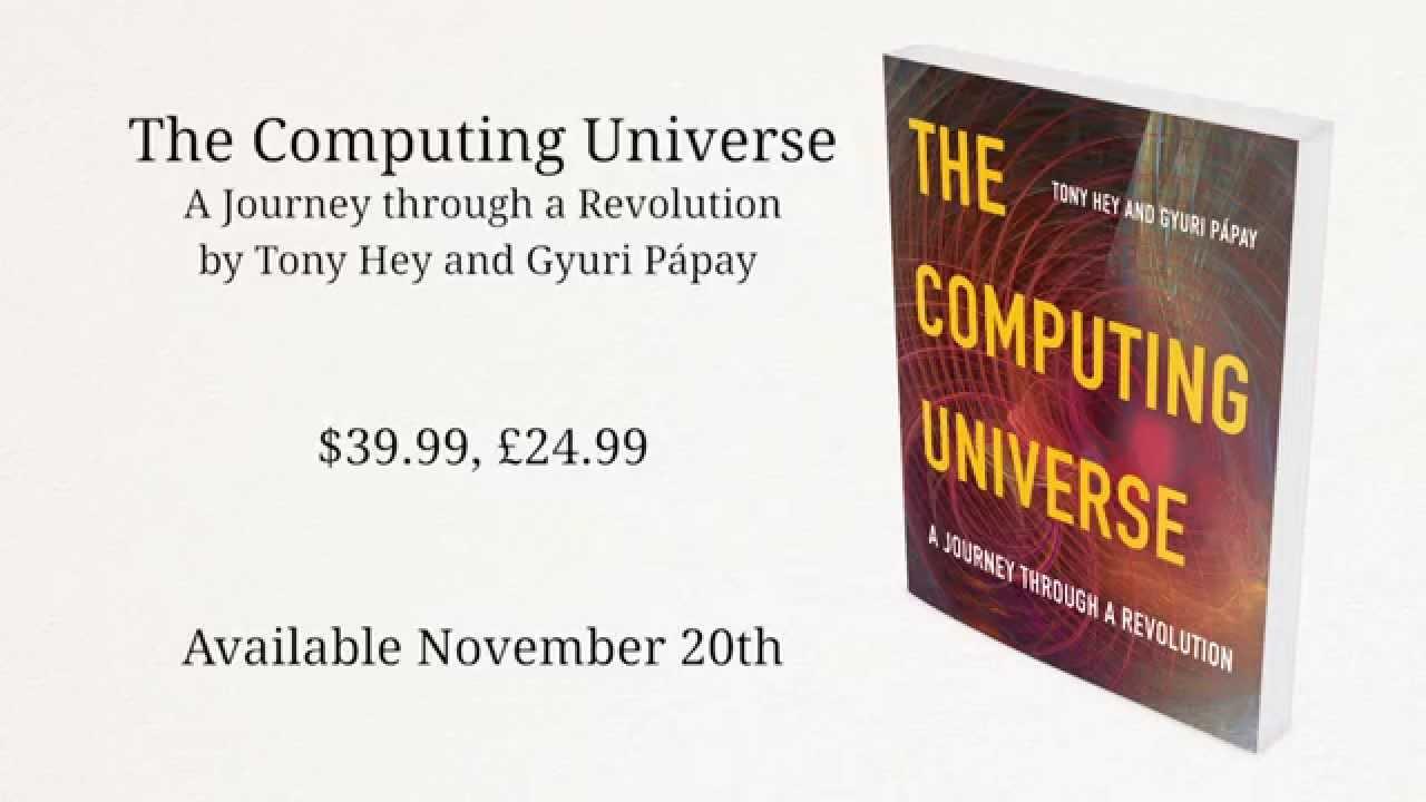 Computing universe journey through revolution   Computing: general interest