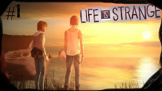 Let's Begin // Life Is Strange #1