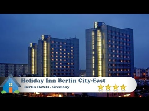 Holiday Inn Berlin City-East Landsberger Allee - Berlin Hotels, Germany
