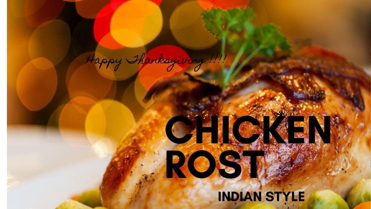 Chicken Roast ( Happy thanksgiving)