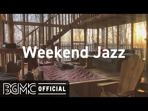 Weekend Jazz: Smooth Jazz Hip Hop Weekend Music - Relaxing Jazzhop Radio for Weekend Relaxation