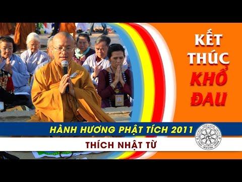 Hành Hương Phật Tích 2011: Kết thúc khổ đau