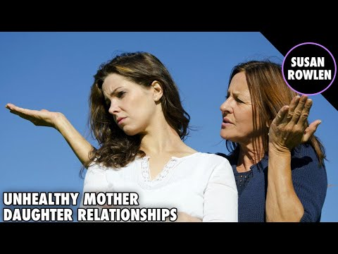 Unhealthy Mother Daughter Relationships