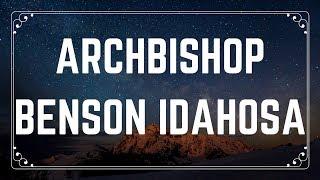 Archbishop Benson Idahosa|The Christ Connection