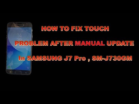 SAMSUNG J7 PRO AFTER UPDATE TOUCH NOT WORKING