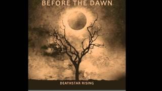 Before The Dawn Death Star Rising