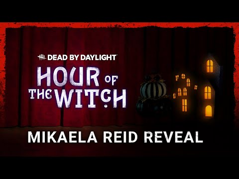 Dead by Daylight | Hour of the Witch | Mikaela Reid Reveal
