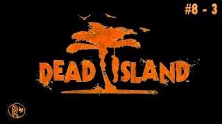 Ken tidak Ken~ - Dead Island - Ep 8 part 3 - Indonesia Gameplay