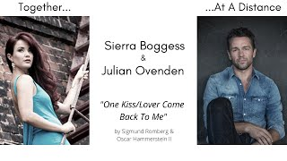One Kiss/Lover Come Back To Me- Sierra Boggess & Julian Ovenden