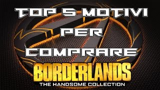 Borderlands [ITA] PS4: Top 5 Motivi per Comprare Borderlands The Handsome Collection!