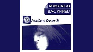 Backfired (Robotnico Spacewalk Remix)