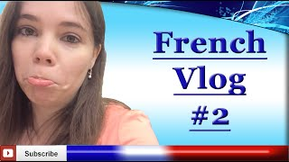 French Vlog #2 - French Conversation At The Store - English and French subtitles available