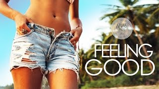 feeling good new best deep house lounge music mix hd