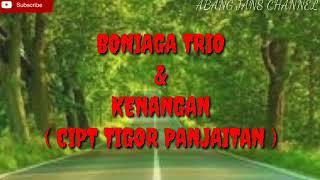 LIRIK LAGU BATAK TERGALAU TAHUN 2012  - BONIAGA TRIO - KENANGAN ( CIPT TIGOR PANJAITAN )