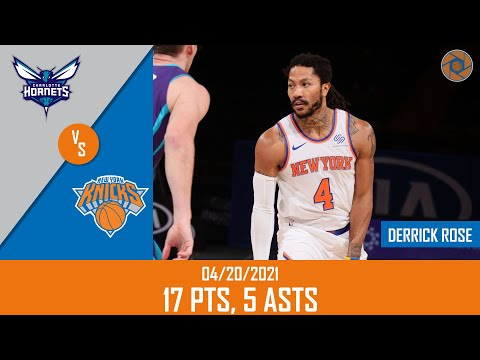 Derrick Rose's Full Game Highlights: 17 PTS, 5 ASTS vs Hornets | 20-21 NBA Season | 04/20/2021