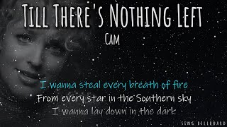 Cam - Till There's Nothing Left(Realtime Lyrics)