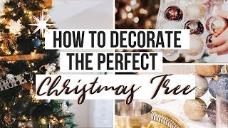DECORATING MY CHRISTMAS TREE  | 5 Tips For The PERFECT Tree | Holiday 2018