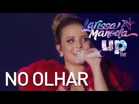 No Olhar - Larissa Manoela - Cifra Club 7c7ee84ae5