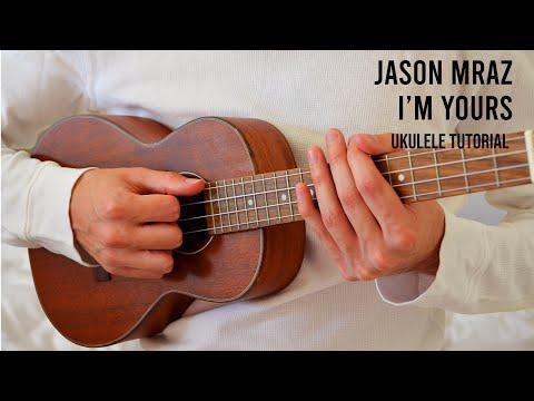 Jason Mraz – I'm Yours EASY Ukulele Tutorial With Chords / Lyrics