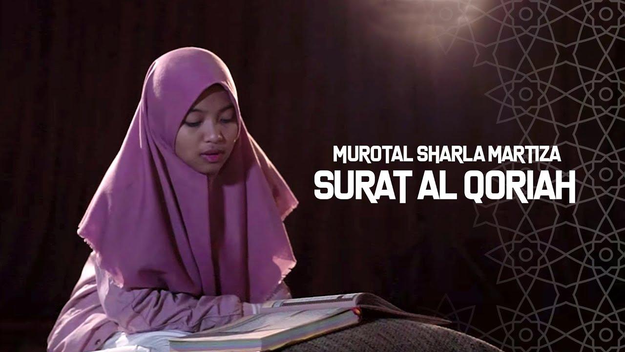 Murotal Sharla Martiza Surat Al Qoriah