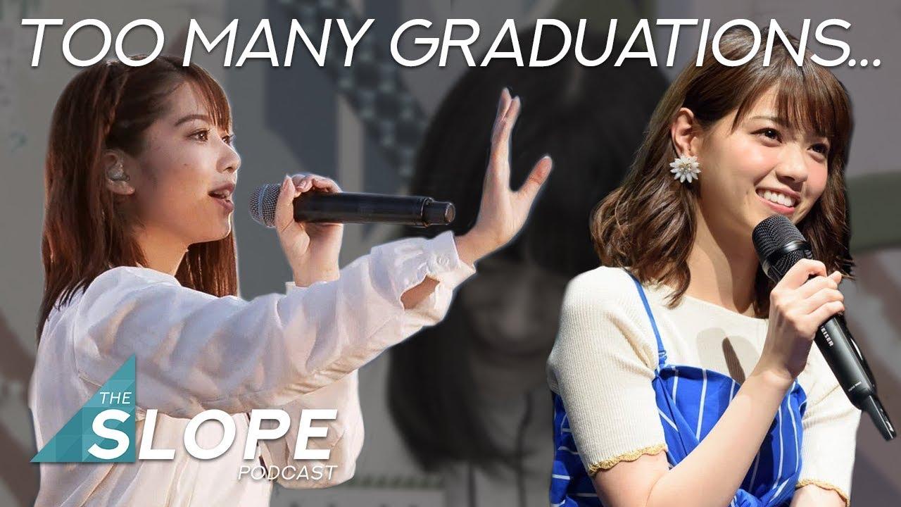 Nishino Nanase and Yonetani Graduation Announcements - The SLOPE Podcast  Episode 42