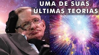 O que havia antes do Big Bang?(segundo Stephen Hawking)