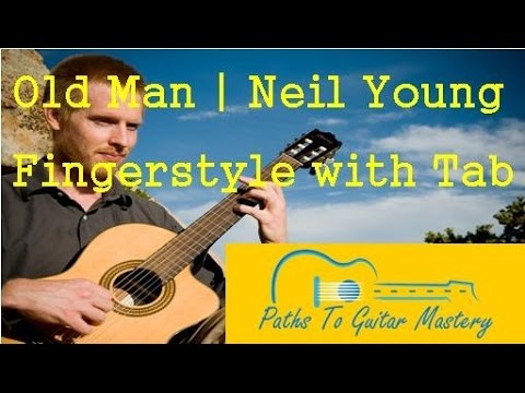 Old Man | Neil Young fingerstyle with TAB - YouTube