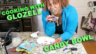 Cooking with GloZell - Candy Bowl thumbnail