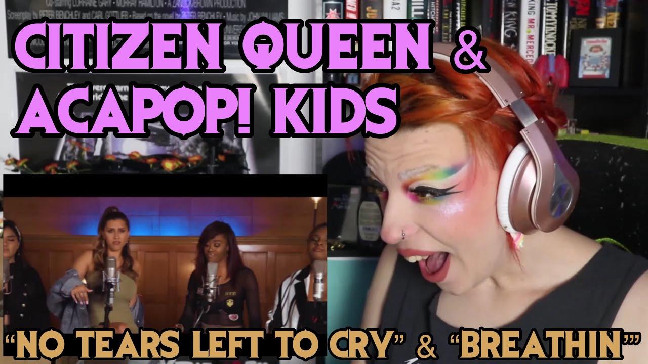 "REACTION   CITIZEN QUEEN ""NO TEARS LEFT TO CRY"" + ACAPOP! KIDS ""BREATHIN'"