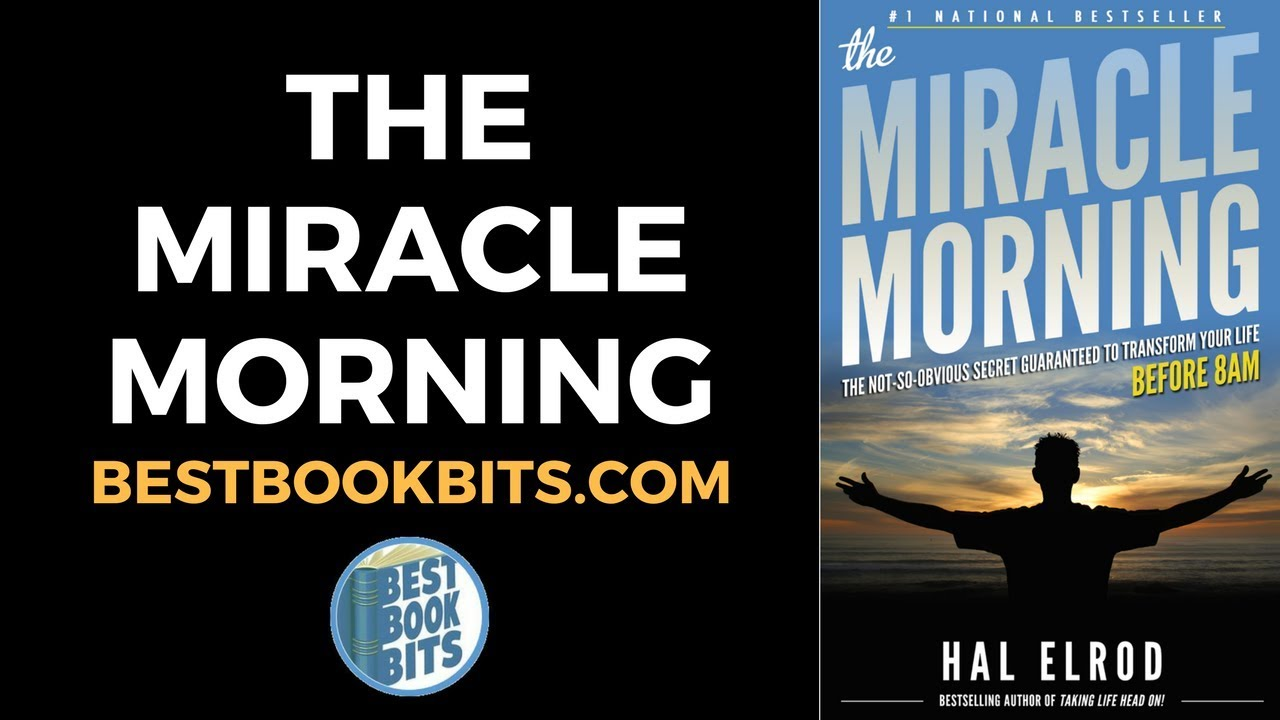 hal elrod the miracle morning book summary youtube. Black Bedroom Furniture Sets. Home Design Ideas