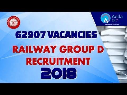 Railway Group D Recruitment 2018 |  62907 Vacancies | Govt Job
