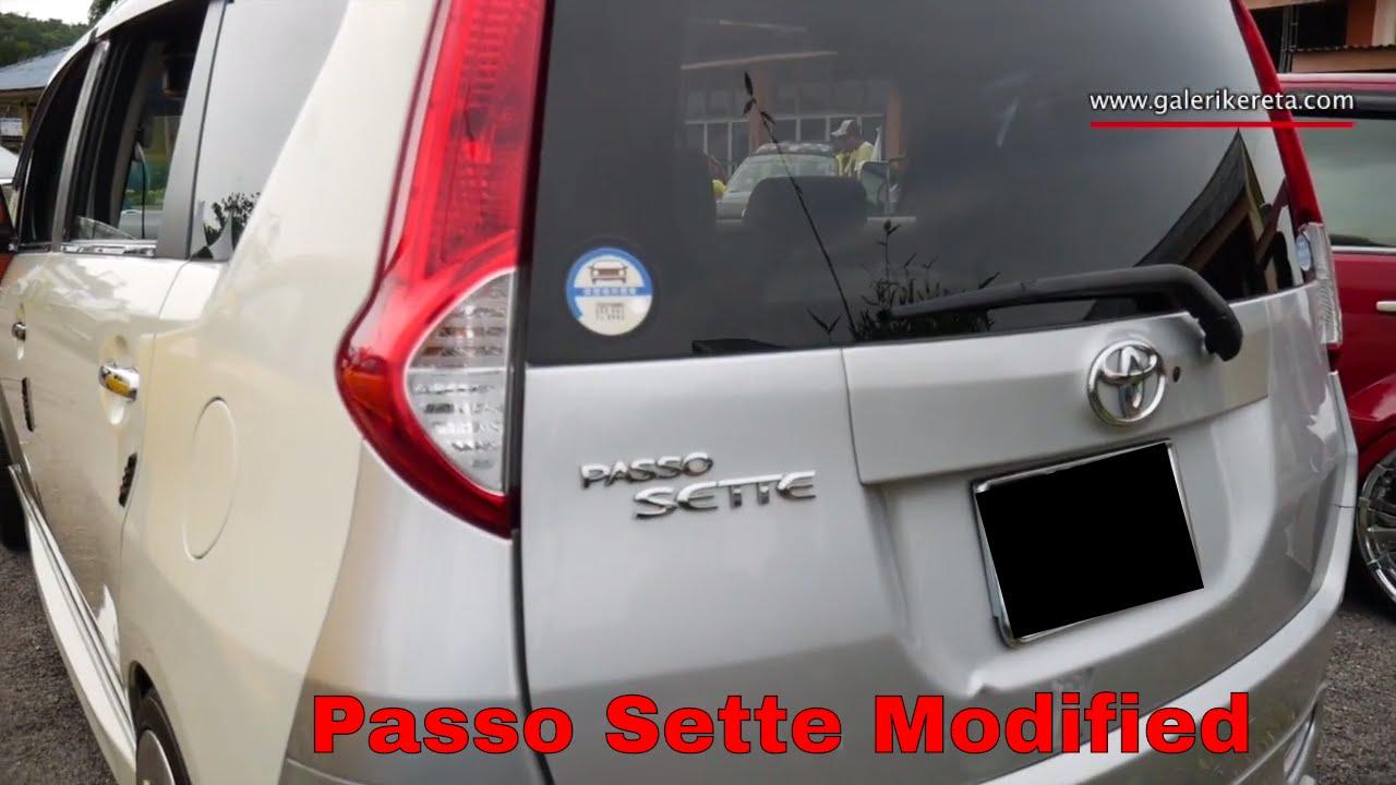 Toyota Passo Sette Modified Galeri Kereta Youtube