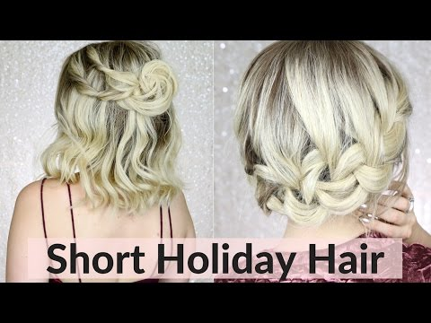 Easy Holiday Hairstyles for Short / Medium Hair