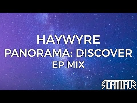 Haywyre - Panorama: Discover [EP Mix]