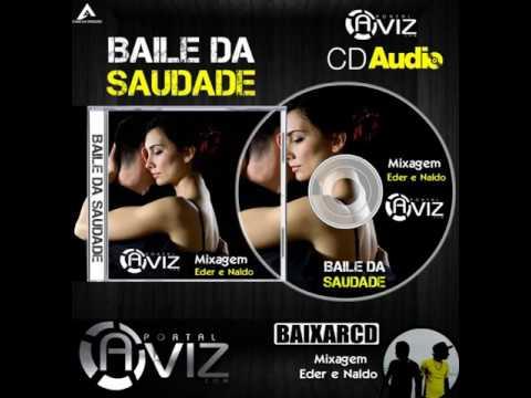 CD Portal Aviz  - Baile da Saudade - Djs Naldo e Eder - www.portalaviz.com
